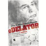 O Delator - Allan De Abreu, Carlos Petrocilo