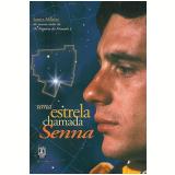 Uma Estrela Chamada Senna - Lemyr Martins