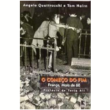 O Come�o do Fim - Angelo Quattrocchi, Tom Nairn