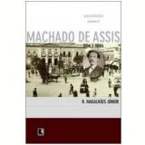 Machado de Assis: Vida e Obra (Vol. 2) - R. Magalhaes Jr.