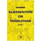 Elementos de Máquinas 7ª Edição Vol. 1 - Gustav Niemann