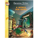 A Múmia sem Nome - Geronimo Stilton