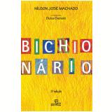 Bichionário - Nílson José Machado