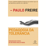 Pedagogia da Tolerância - Paulo Freire