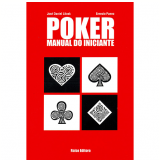 Poker Manual Do Iniciante - Jos� Daniel Litvak, Ernesto Panno