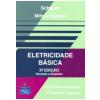 Eletricidade Basica 247 Problemas Resolvidos / 379 Problemas Propostos