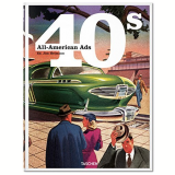 All-american Ads 40's - Jim Heimann