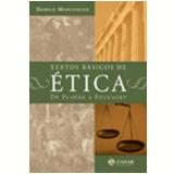 Textos Básicos De Ética - Danilo Marcondes