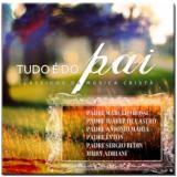 Clássicos Da Música Cristã - Tudo É Do Pai (CD) - Diversos Nacionais