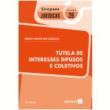 Tutela de Interesses Difusos e Coletivos (Vol. 26) - Marcus Vinicius Rios Gonçalves