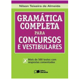 Gramática Completa para Concursos e Vestibulares - NilsonTeixeira de Almeida