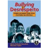 Bullying e Desrespeito - A.e. Taylor, Beaudoin