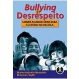 Bullying e Desrespeito - A.e. Taylor, Beaudoin