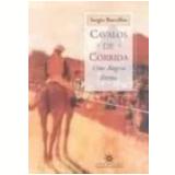 Cavalos de Corrida uma Alegria Eterna - Sergio Barcellos
