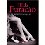 Hilda Furacão - Roberto Drummond