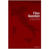 Filius Quondam - Ciro Mioranza