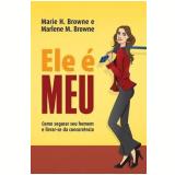 Ele é Meu - Marlene M. Browne