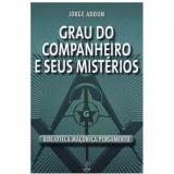Grau do Companheiro e Seus Mistérios - Jorge Adoum