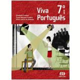 Viva Português - 7º Ano - Ensino Fundamental II - Elizabeth Campos, Paula Cardoso, Silvia De Andrade