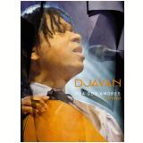 Djavan - Rua dos Amores - Ao Vivo (DVD) - Djavan