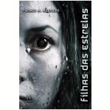 Filhas das Estrelas (Ebook) - Renato A. Azevedo