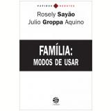 Família: Modos de usar (Ebook) - Rosely Sayão