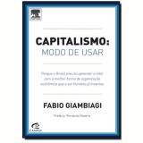 Capitalismo: Modelo De Usar - Fabio Giambiagi