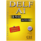 Delf A1 - 150 Activites + Livret De Corriges A L´Interieur