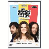 Um Namorado Para Minha Mulher (DVD) - Ingrid GuimarÃes, Caco Ciocler, Domingos Montagner