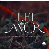 A Lei do Amor - Trilha Original de Ricardo Leão (CD) - Vários
