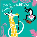 Mozart: Pequeno Gênio da Música - Yoyo Books