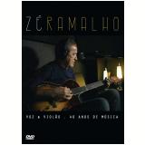 Zé Ramalho Voz & Violão - 40 Anos De Música (DVD) - Zé Ramalho