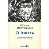 O Idiota - Fiódor Dostoiévski
