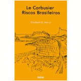 Le Corbusier - Elizabeth D. Harris