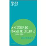 A História do Brasil no Século 20: 1920-1940