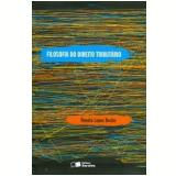 Filosofia do Direito Tributário - Renato Lopes Becho