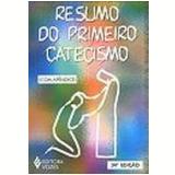Catecismo da Doutrina Crist� Resumo Vol. 1 37� Edi��o - Igr.catol.romana