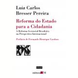 Reforma do Estado para a Cidadania - Luiz Carlos Bresser Pereira