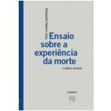 Ensaio Sobre a Experiência da Morte - Paul Ludwig Landsberg