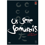 Os Sete Samurais (DVD) - Akira Kurosawa (Diretor)