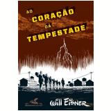 Ao Coração da Tempestade - Will Eisner