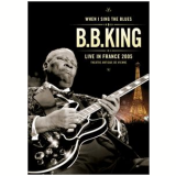 B. B. King - Live in France 2005 (DVD)