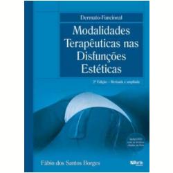 Dermato-Funcional Modalidades Terap�uticas nas Disfun��es Est�ticas