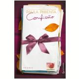 Confissão - Paula Pimenta