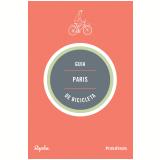 Guia Paris De Bicicleta - Andrew Edwards, Max Leonard