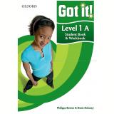 Got It! 1a Student Book - Workbook - Bowen & Delaney