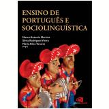Ensino De Português e Sociolinguística - Silvia Rodrigues Vieira, Maria Alice Tavares