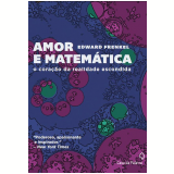 Amor e Matem�tica - Edward Frenkel