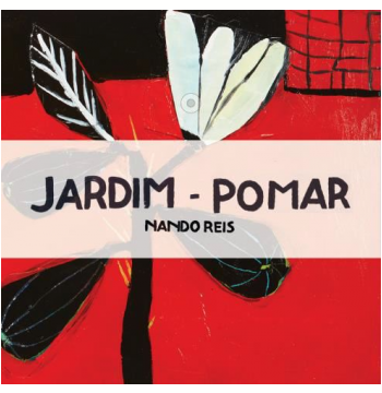 Nando Reis - Jardim - Pomar (CD)