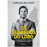 Os Segredos do Lobo - Jordan Belford